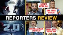 Robot 2.0 REPORTERS REVIEW | Rajinikanth, Akshay Kumar, Amy Jackson | 2.0 Critics Review