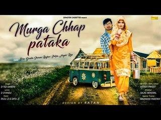 Murga Chhap Pataka _ Shivani Raghav, D Tez Gandhi _ Latest Haryanvi Songs Haryanavi 2018 _ Sonotek