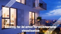 Looking for 3D artist for architectural visualisation