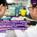 Axel Kahn sur les bébés génétiquement modifiés