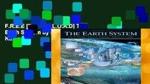 F.R.E.E [D.O.W.N.L.O.A.D] The Earth System by Lee R. Kump