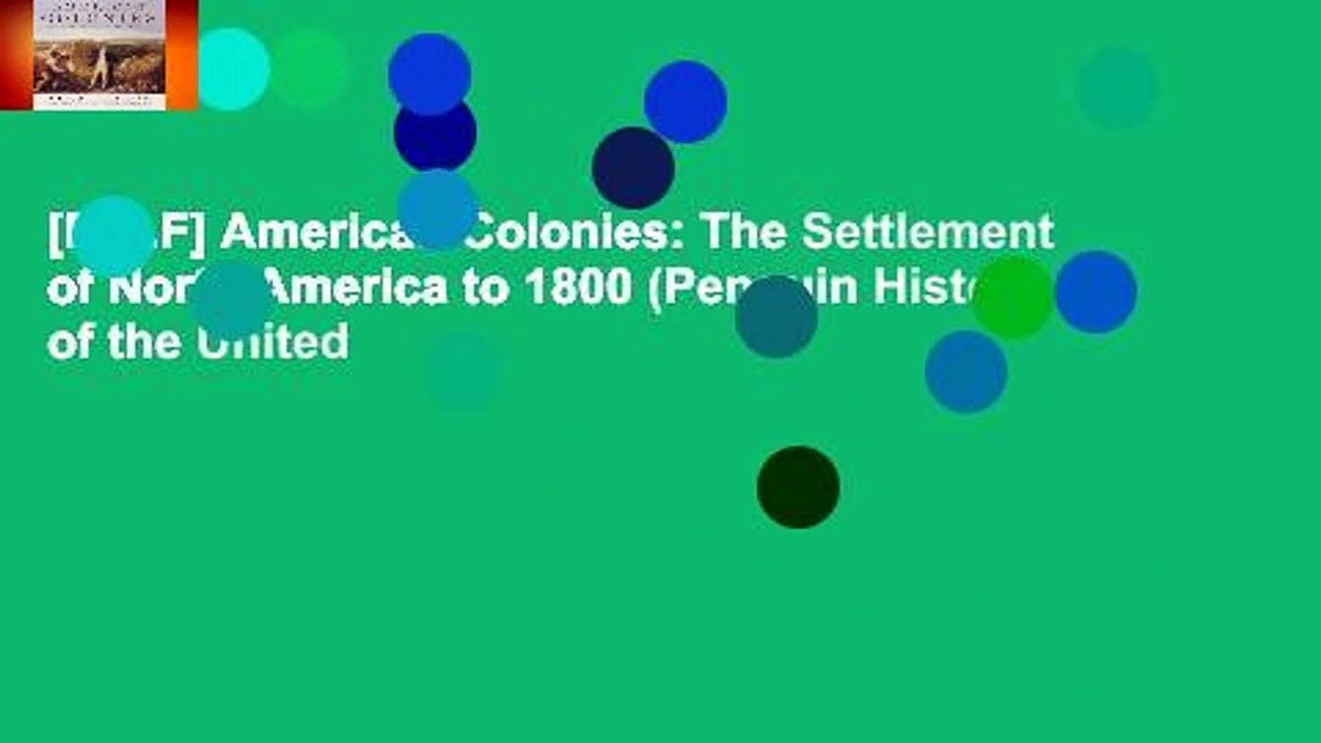 [P.D.F] American Colonies: The Settlement of North America to 1800 (Penguin History of the United