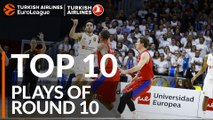 Top 10 Plays  - Turkish Airlines EuroLeague Regular Season Round 10