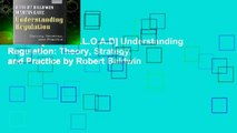 F.R.E.E [D.O.W.N.L.O.A.D] Understanding Regulation: Theory, Strategy, and Practice by Robert Baldwin