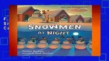 F.R.E.E [D.O.W.N.L.O.A.D] Snowmen at Night by Caralyn Buehner