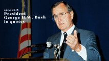 Former U.S. President George H.W. Bush In Quotes