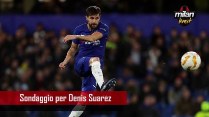 Calciomercato Milan, sondaggio per Denis Suarez