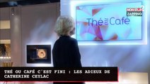 Thé ou Café c'est fini : les adieux émouvants de Catherine Ceylac (vidéo)