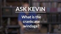 What Is Crankcase Windage?