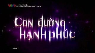 Con duong hanh phuc tap 36 tap cuoi VTV9