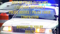 BEST OF POLICE DASHCAMS   COPS ARE AWESOME   POLICE JUSTICE   POLICE CHASE COMPILATION #35