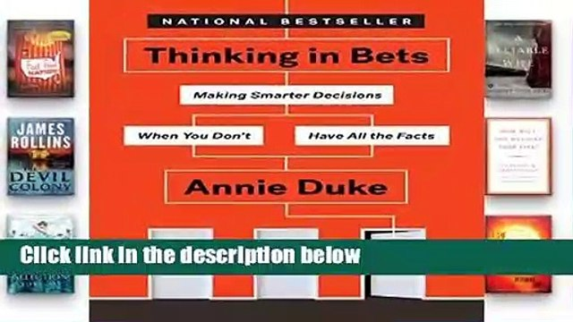 Popular Thinking in Bets: Making Smarter Decisions When You Don t Have All the Facts