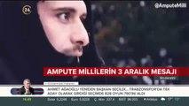 Türkiye Ampute Milli Takımı'ndan 3 Aralık Mesajı