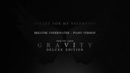 Bullet For My Valentine - Breathe Underwater