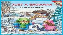 [P.D.F] Little Critter: Just A Snowman by Mercer Mayer