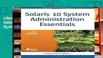 Library  Solaris 10 System Administration Essentials (Solaris System Administration)