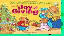 D.O.W.N.L.O.A.D [P.D.F] Berenstain Bears and the Joy of Giving The (Berenstain Bears/Living