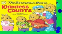 [P.D.F] The Berenstain Bears Kindness Counts (Berenstain Bears/Living Lights) by Jan & Mike