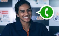 Ice Creams and Whatsapp status - PV Sindhu on life off the court