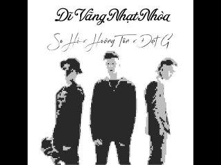 Dĩ Vãng Nhạt Nhòa (Tô Chấn Phong - Lưu Bích Cover) - Hoàng Tôn x Đạt G x So Hi