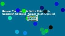 Review  The Nostalgia Nerd s Retro Tech: Computer, Consoles   Games (Tech Classics)