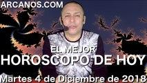 EL MEJOR HOROSCOPO DE HOY ARCANOS Martes 4 de Diciembre de 2018 Numerologia y Loteria