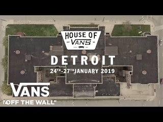 House of Vans Detroit - January 24-27, 2019 | House of Vans | VANS