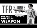 DYBALA'S New Secret Weapon | BEST SELLING BOOTS IN THE WORLD | TFR Stories