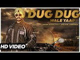 Rajvir Jawanda - Dug Dug Wale Yaar | Rajvir Jawanda | Latest Punjabi Songs 2015
