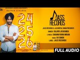 24 25 26   ( Full Song)    Rajvir Jawanda Ft. KV Singh   New Punjabi Songs 2017