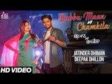 Babbu Maan Vs Chamkila | ( FULL HD)  | Jatinder Dhiman  | New Punjabi Songs 2017