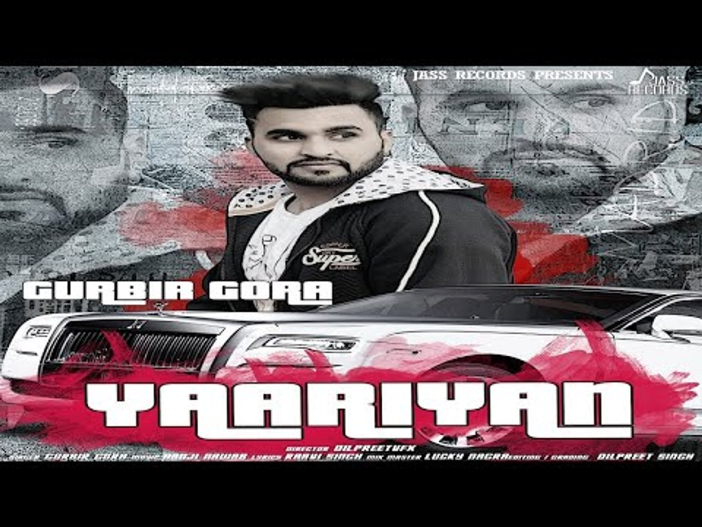Yaariyan | (Full HD) | Gurbir Gora | New Punjabi Songs 2018 | Latest Punjabi Songs 2018