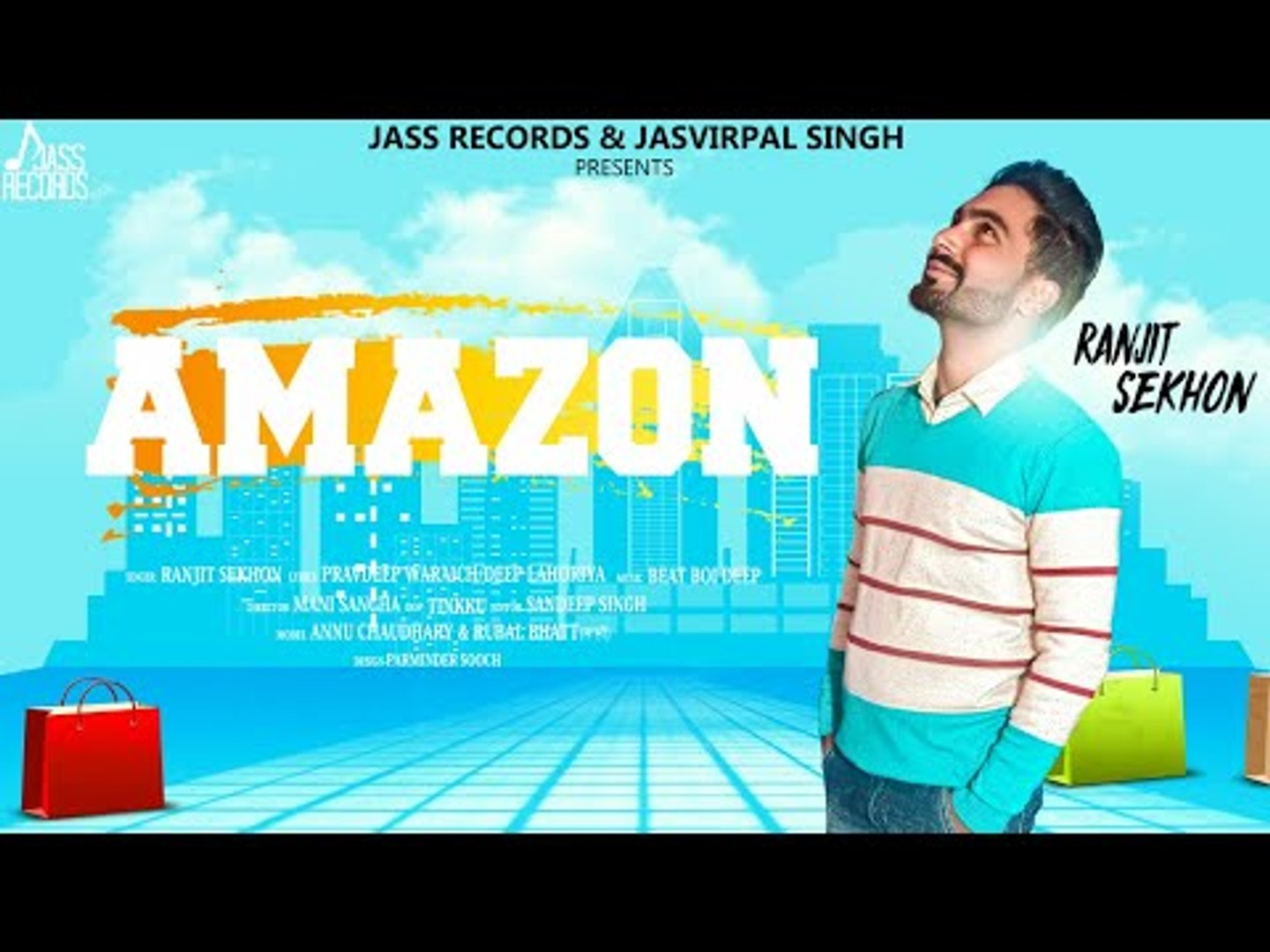 Amazon | (Full HD) | Ranjit Sekhon  | New Punjabi Songs 2018 | Latest Punjabi Songs 2018