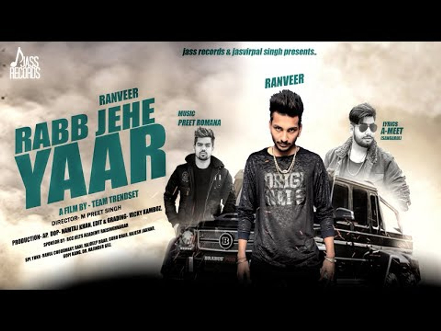 Rabb Jehe Yaar | (Teaser) | Ranveer | New Punjabi Songs 2018 | Latest Punjabi Songs 2018