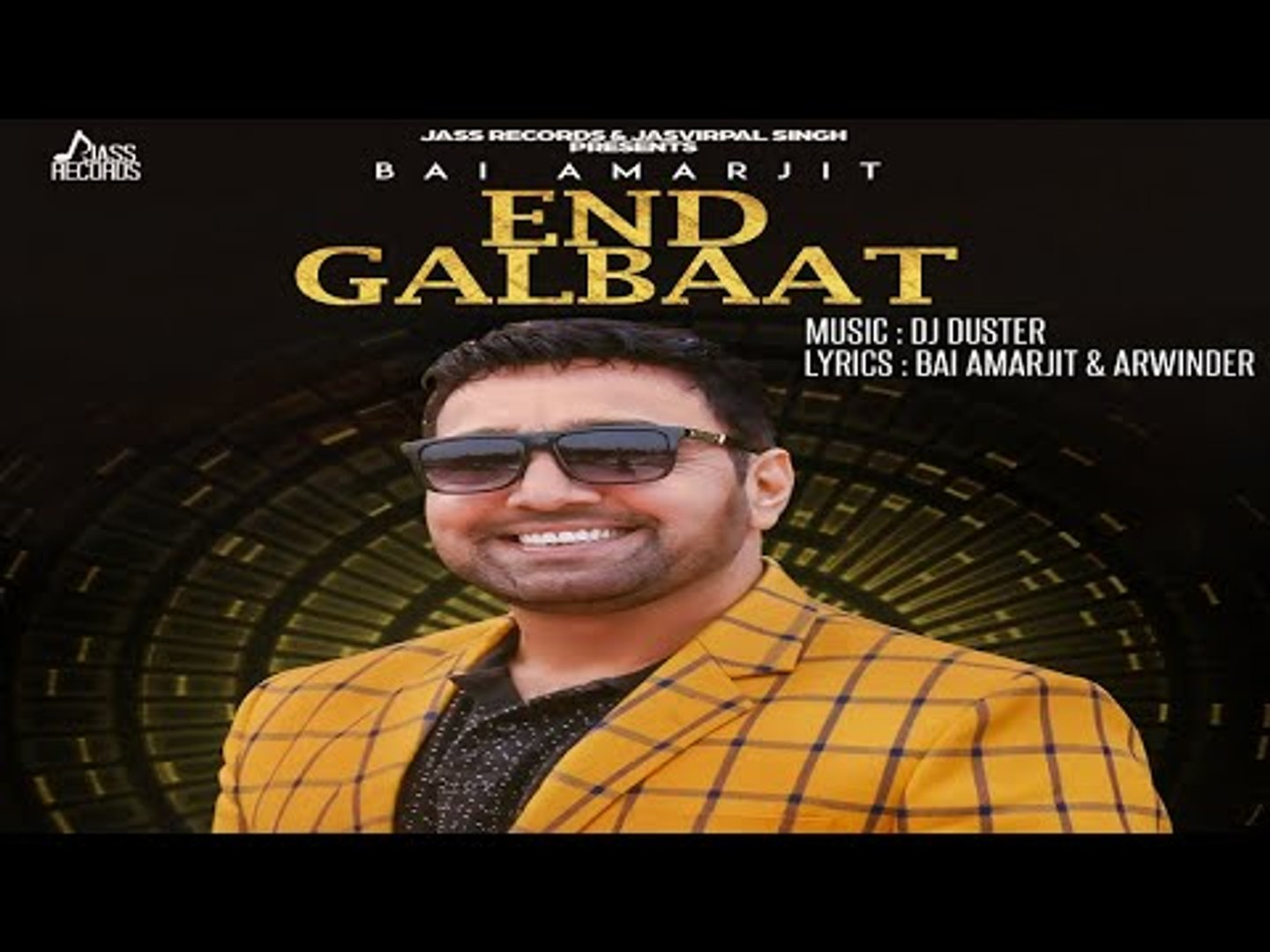 End Galbaat | (Full HD) | Bai Amarjit | New Punjabi Songs 2018 | Latest Punjabi Songs 2018