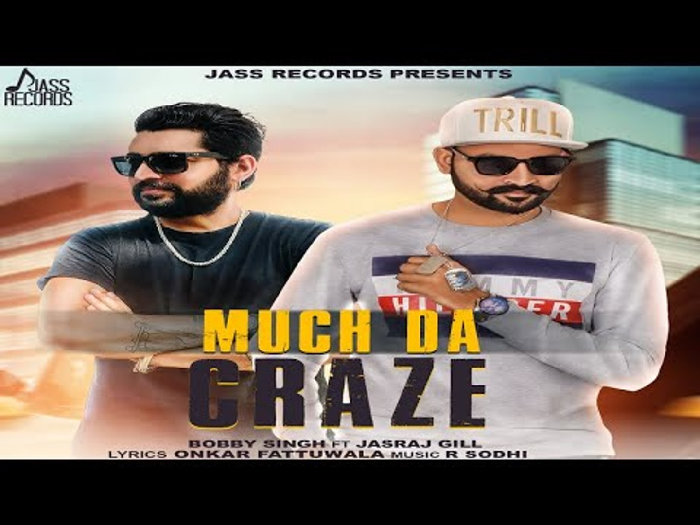 Much Da Craze | (Full HD) | Bobby Singh | New Punjabi Songs 2018 | Latest Punjabi Songs 2018