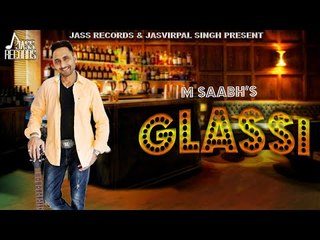 Glassi | (Full Song)| M Saabh | Pendu Master |  New Punjabi Songs 2018 | Latest Punjabi Songs