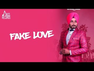 Fake Love | (Full HD) | Jass Pabla | New Punjabi Songs 2018 | Latest Punjabi Songs 2018