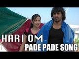 Hari Om Telugu Movie : Pade Pade Song