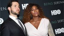 Serena Williams' Reddit Cofounder Husband Alexis Ohanian 'Thought Tennis Was a Joke Sport' Before He Met Her