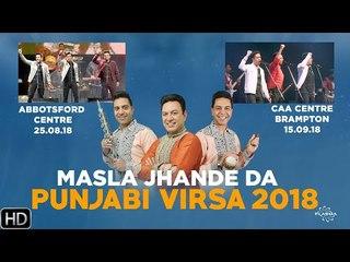 Masla Jhande Da | Punjabi Virsa 2018 - Canada