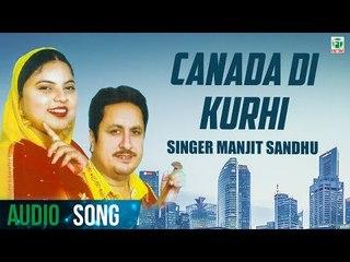 Canada Di Kurhi | Manjit Sandhu | Biba Kulwant Kaur | Latest Punjabi Song 2018 | Finetone Music