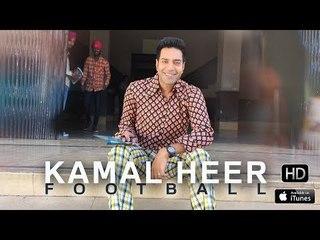 Kamal Heer - Football