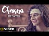 Sartaj Virk - Channa   Latest Punjabi Song 2015   Lyrics - Garry Sandhu