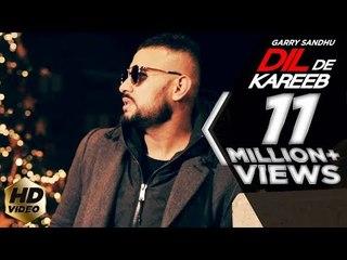 Dil De Kareeb   Garry Sandhu ( Full Video )   Avex Dhillon   Latest Punjabi New Song 2018