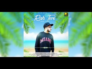 Rah Teri | Baba Honey | New Punjabi Songs 2018 | Latest Punjabi Songs 2018
