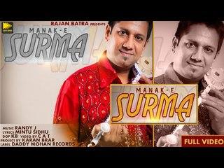 Soorma  (Full Video) | Manak-E | Randy J | Latest Punjabi Songs 2018 | New Punjabi Songs 2018