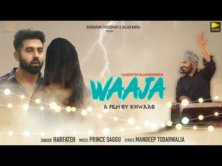 Waaja (Full Video) | Harfateh | Harsimran | Latest Punjabi Songs 2018