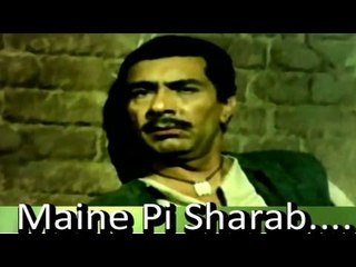 """""""Maine Pi Sharab...."""" 