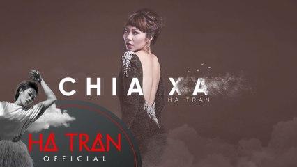Chia Xa - Hà Trần